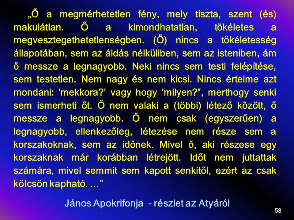 János Apokrifonja - részlet az Atyáról