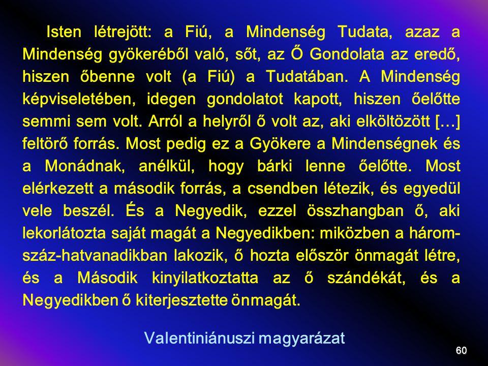 Valentiniánuszi magyarázat