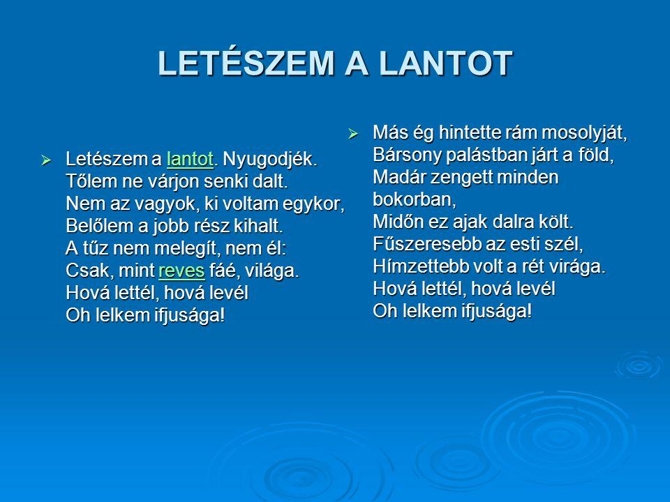 LETÉSZEM A LANTOT