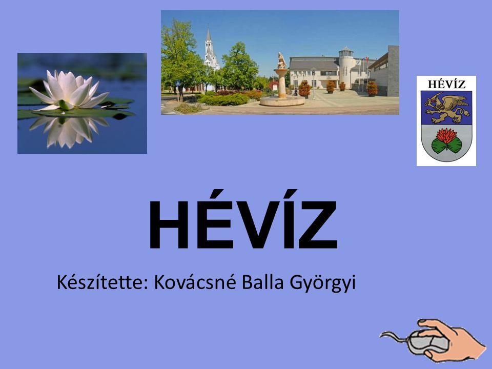 Készítette: Kovácsné Balla Györgyi