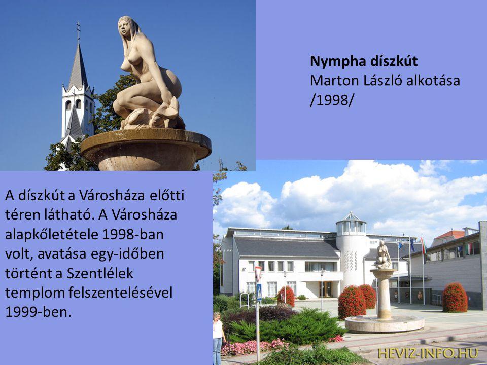 Nympha díszkút Marton László alkotása. /1998/