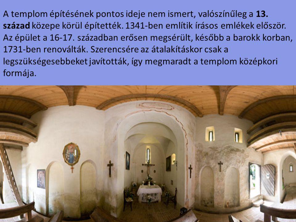 A templom építésének pontos ideje nem ismert, valószínűleg a 13