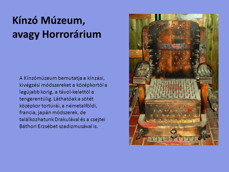 Kínzó Múzeum, avagy Horrorárium
