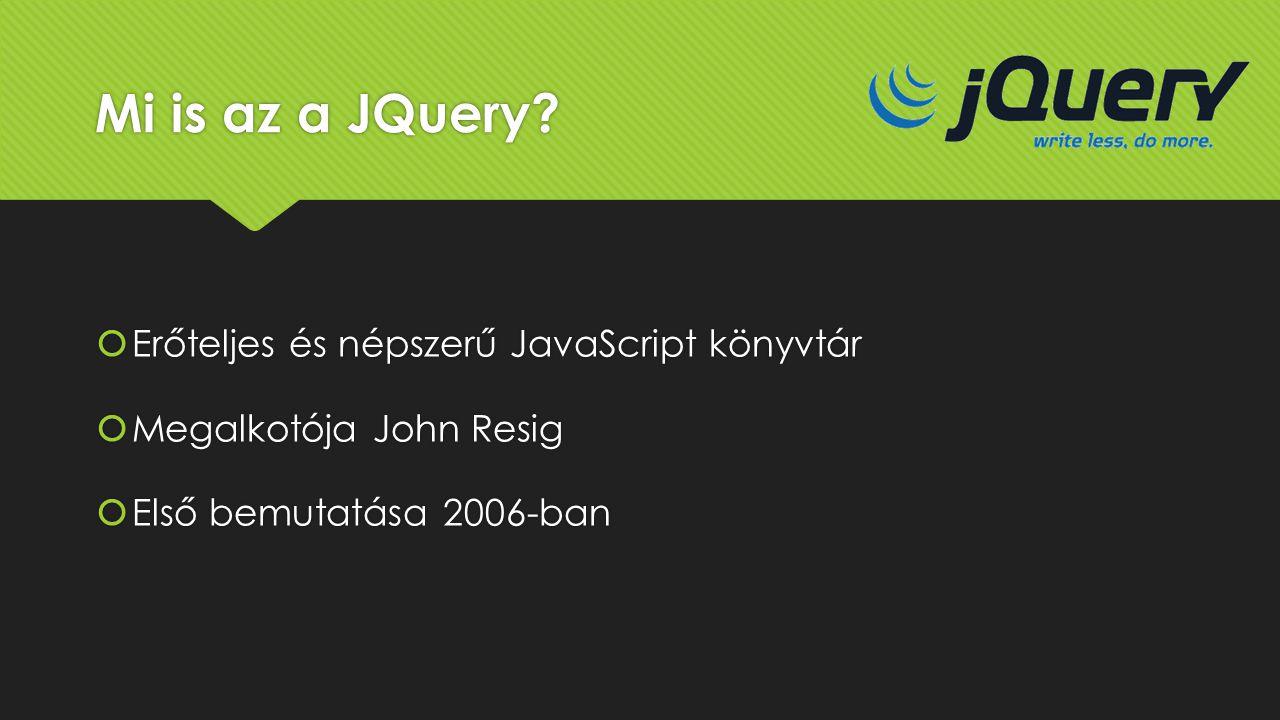 Mi is az a JQuery Erőteljes és népszerű JavaScript könyvtár