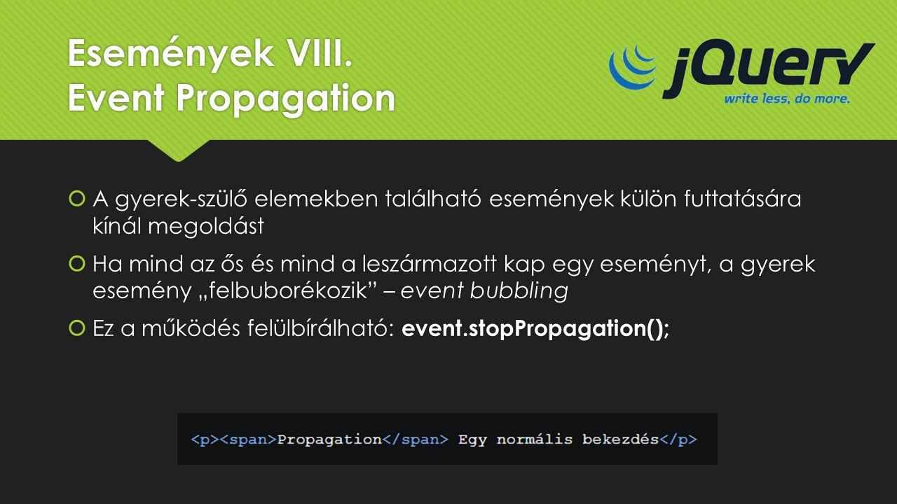 Események VIII. Event Propagation
