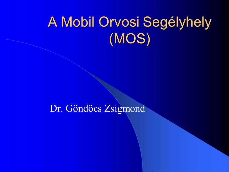 A Mobil Orvosi Segélyhely (MOS)