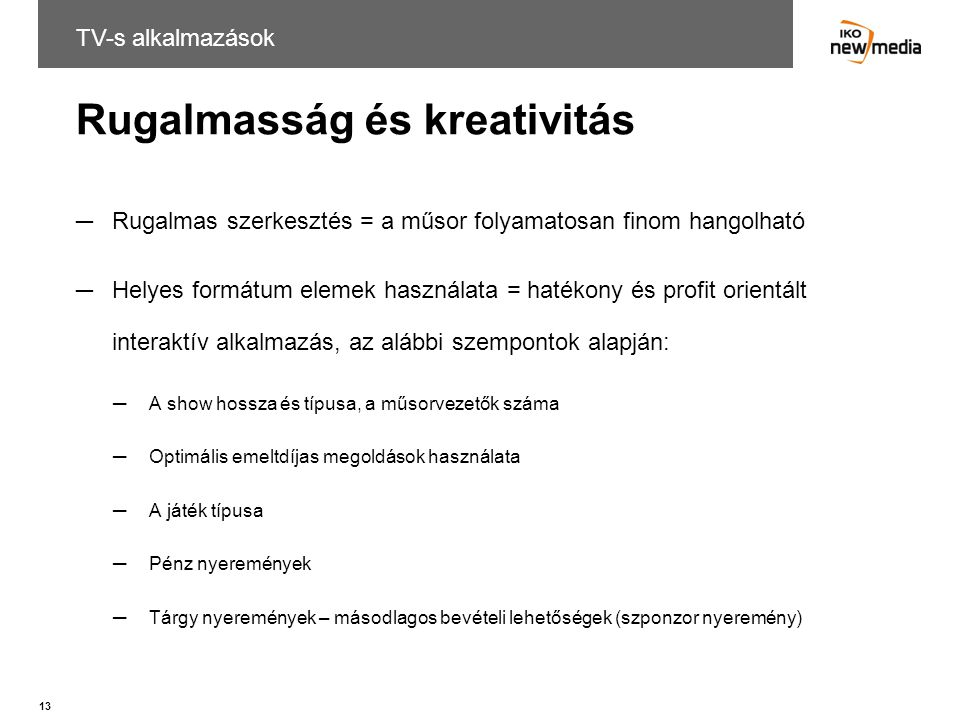 Rugalmasság és kreativitás