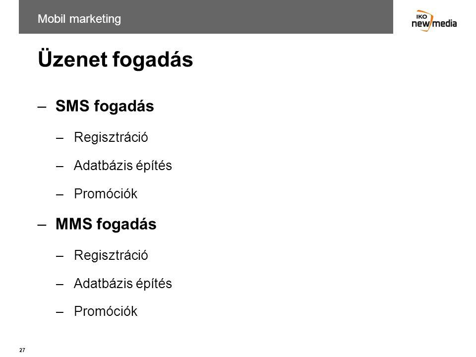 Üzenet fogadás SMS fogadás MMS fogadás Regisztráció Adatbázis építés