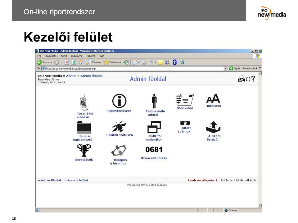On-line riportrendszer