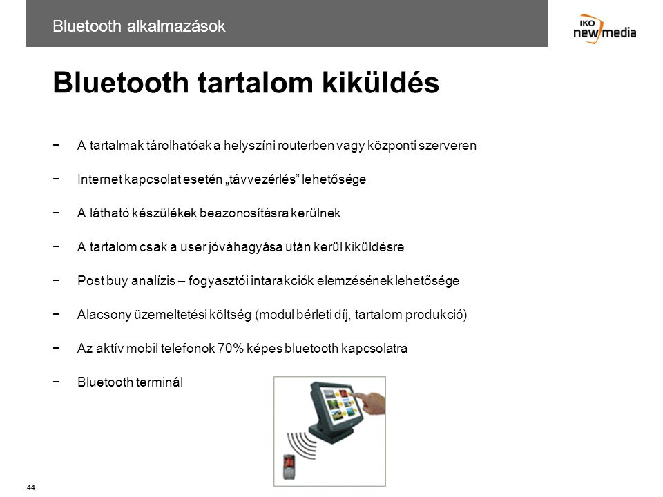 Bluetooth tartalom kiküldés