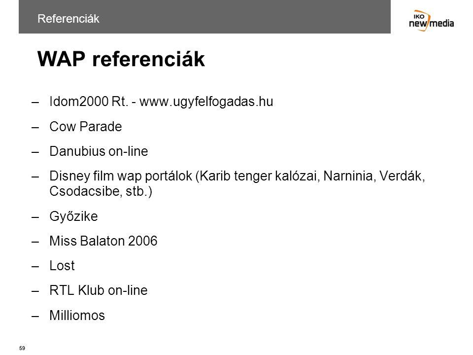 WAP referenciák Idom2000 Rt. - www.ugyfelfogadas.hu Cow Parade