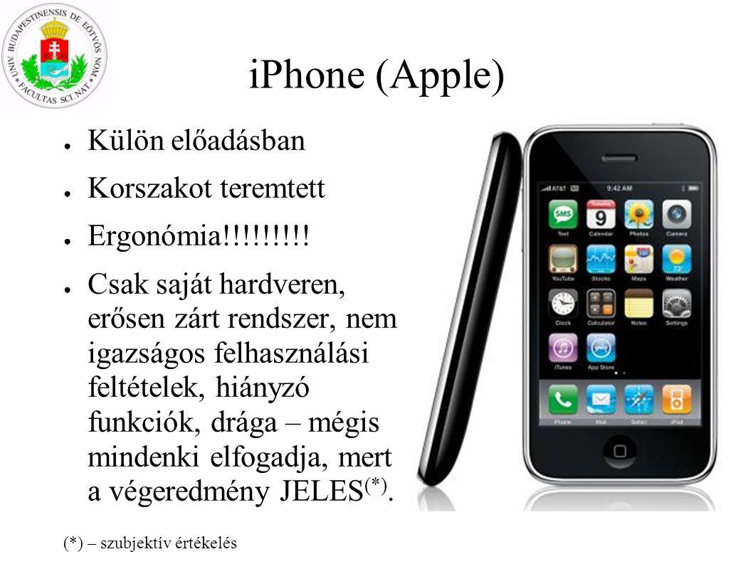 iPhone (Apple) Külön előadásban Korszakot teremtett Ergonómia!!!!!!!!!
