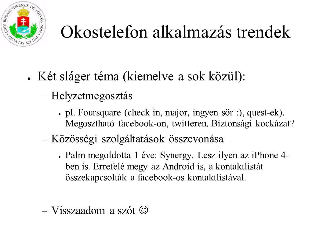 Okostelefon alkalmazás trendek