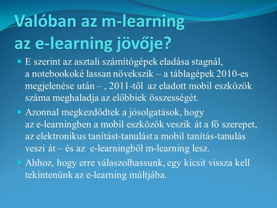 Valóban az m-learning az e-learning jövője