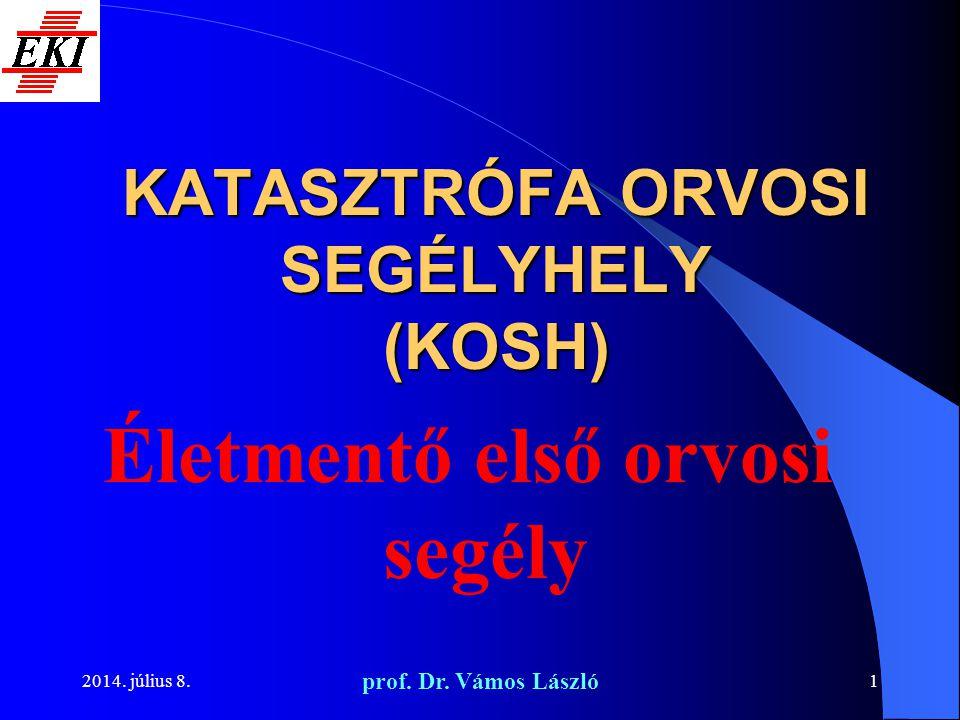 KATASZTRÓFA ORVOSI SEGÉLYHELY (KOSH)