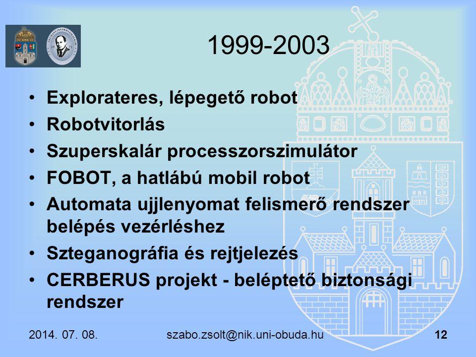 1999-2003 Explorateres, lépegető robot Robotvitorlás