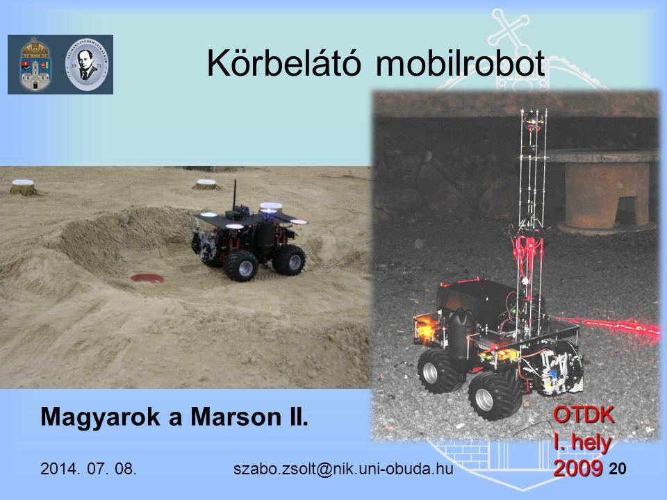 Körbelátó mobilrobot Magyarok a Marson II. OTDK I. hely 2009