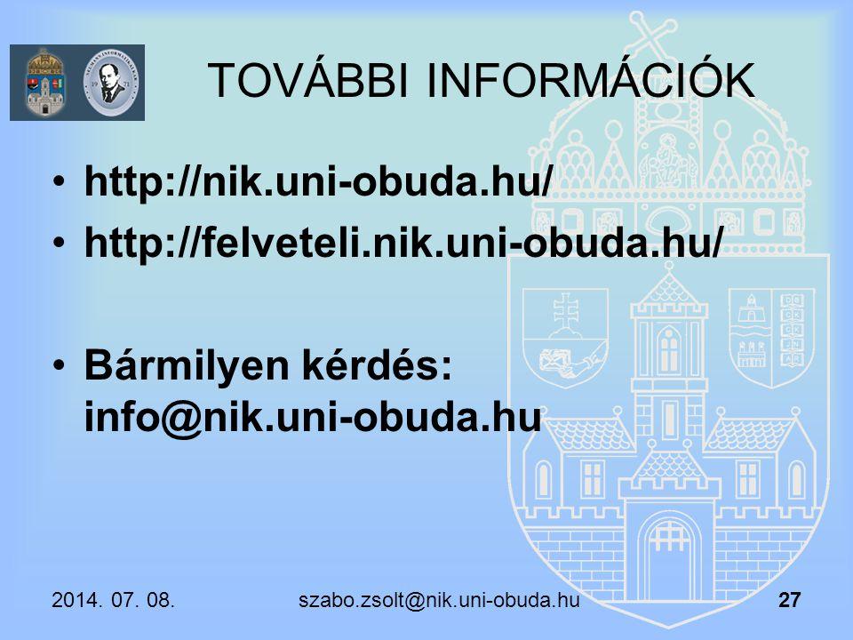 TOVÁBBI INFORMÁCIÓK http://nik.uni-obuda.hu/