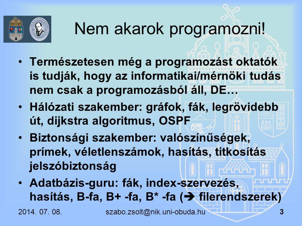 Nem akarok programozni!