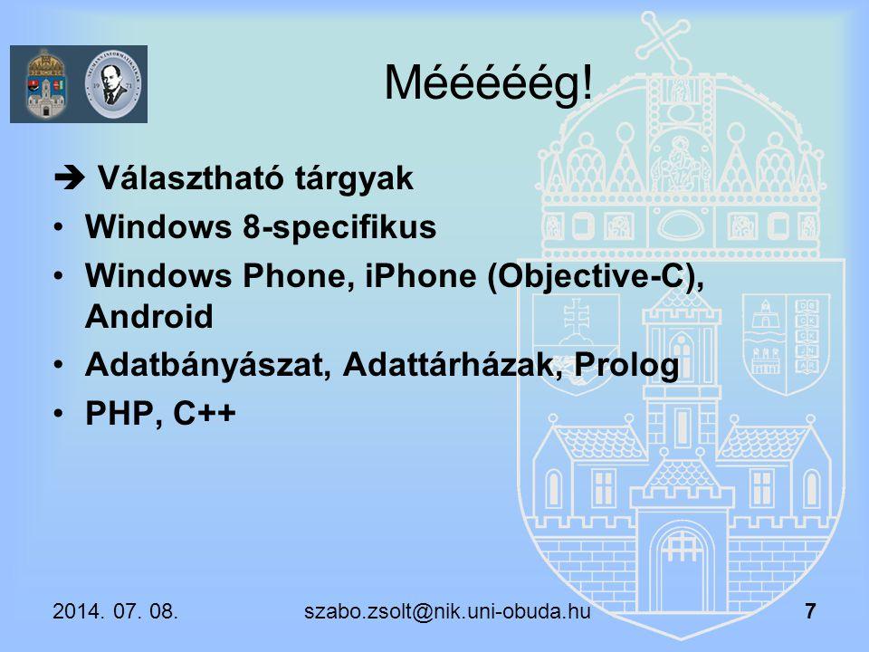 Mééééég!  Választható tárgyak Windows 8-specifikus