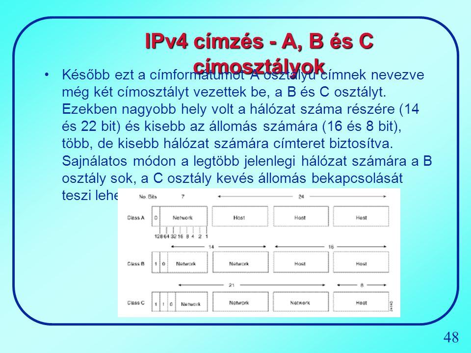 IPv4 címzés - A, B és C címosztályok