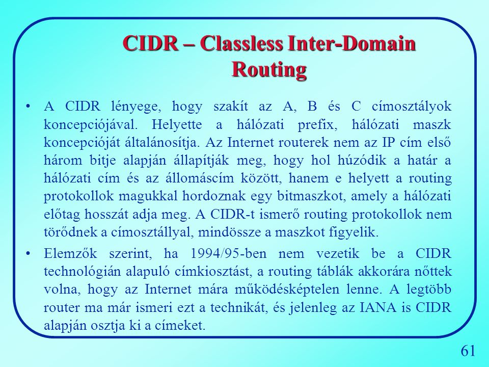 CIDR – Classless Inter-Domain Routing