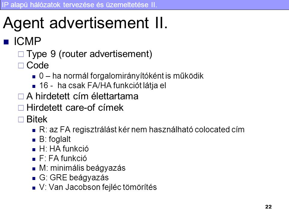Agent advertisement II.