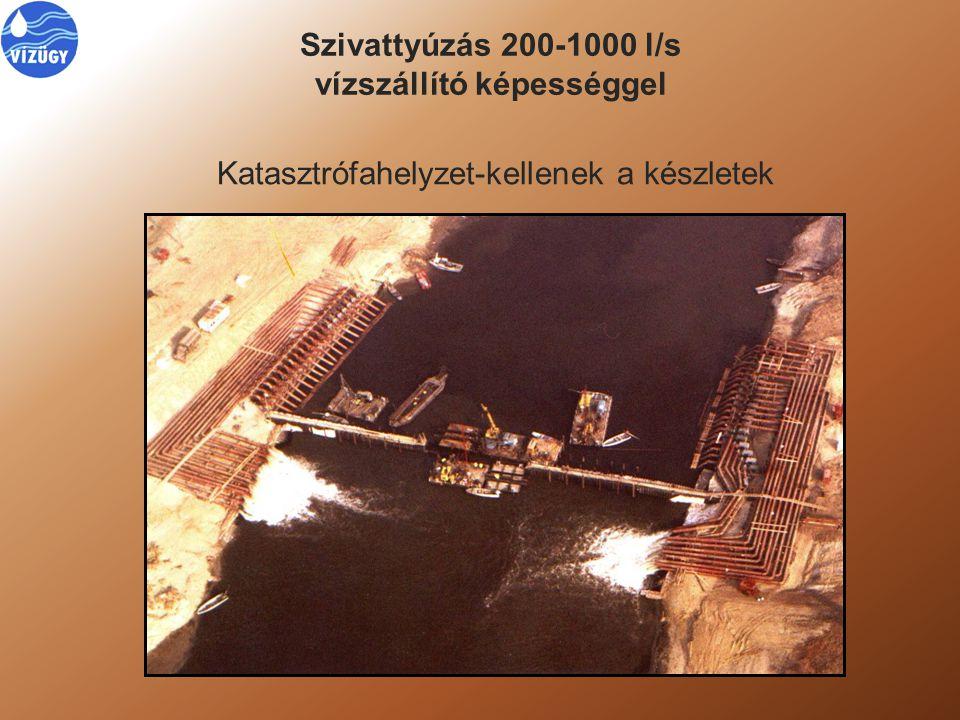 Szivattyúzás 200-1000 l/s vízszállító képességgel