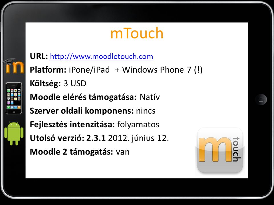 mTouch URL: http://www.moodletouch.com