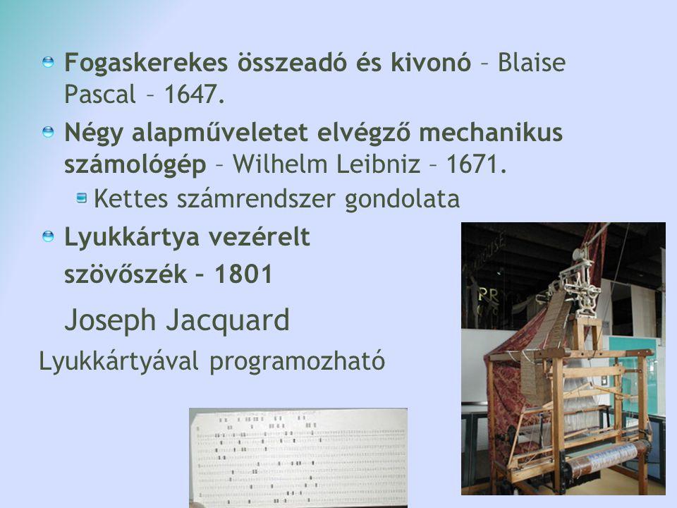 Fogaskerekes összeadó és kivonó – Blaise Pascal – 1647.