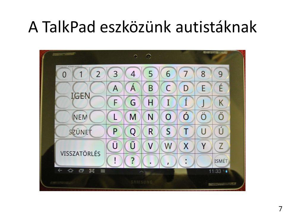 A TalkPad eszközünk autistáknak
