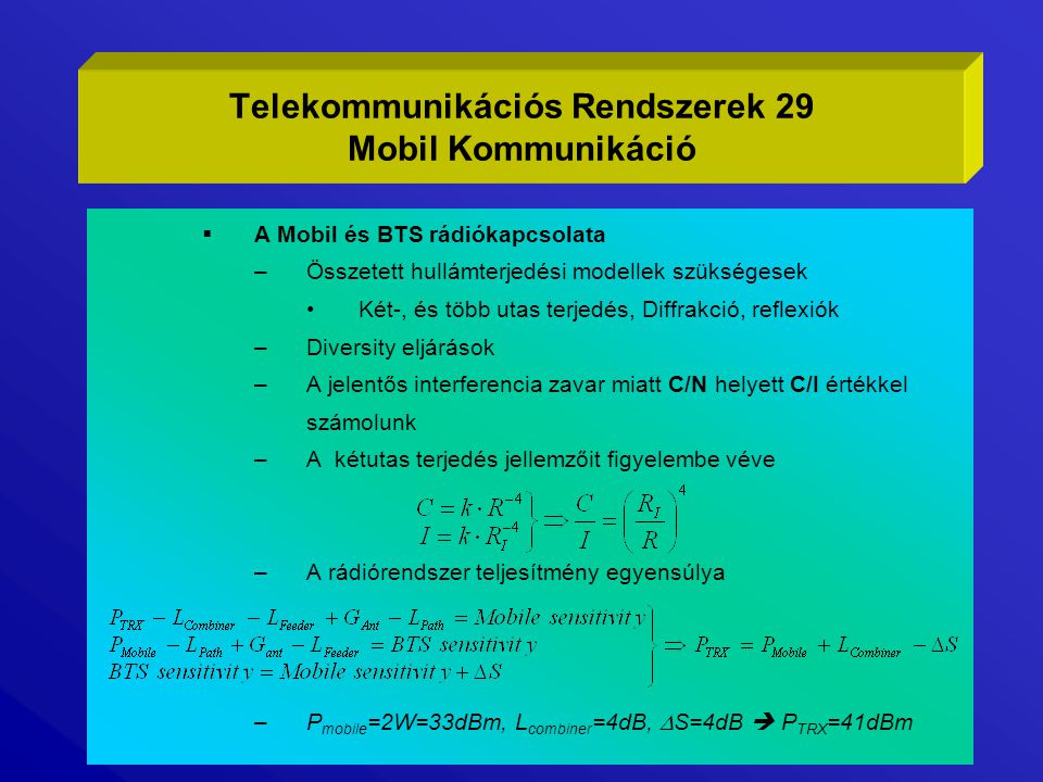 Telekommunikációs Rendszerek 29 Mobil Kommunikáció