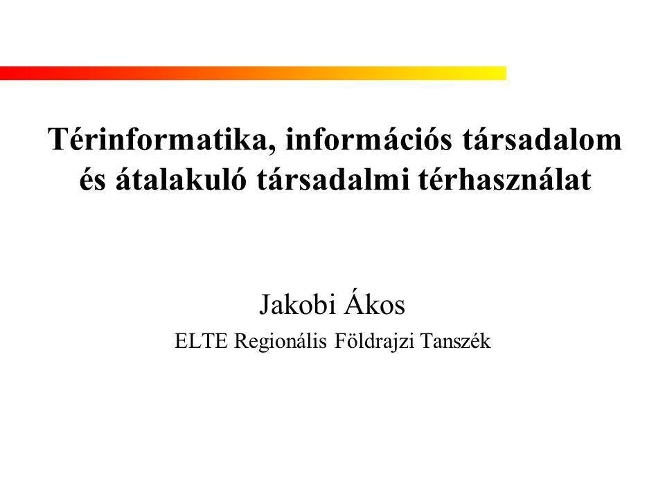 Jakobi Ákos ELTE Regionális Földrajzi Tanszék