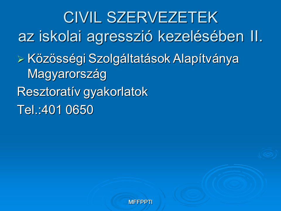 CIVIL SZERVEZETEK az iskolai agresszió kezelésében II.