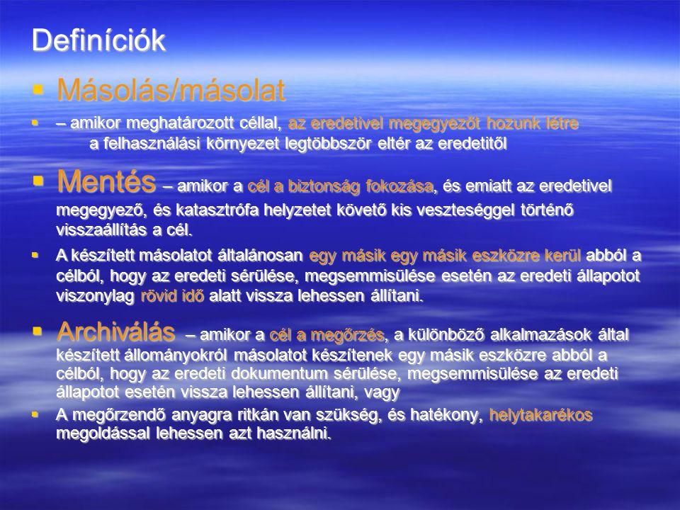 Definíciók Másolás/másolat