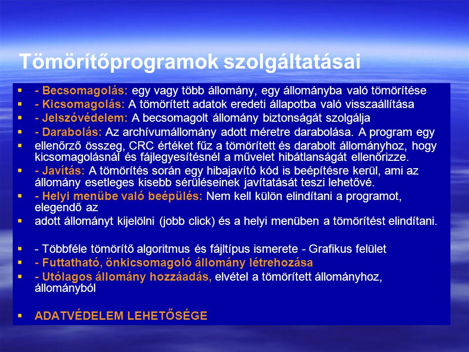 Tömörítőprogramok szolgáltatásai