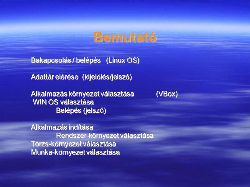 Bemutató Bakapcsolás / belépés (Linux OS)