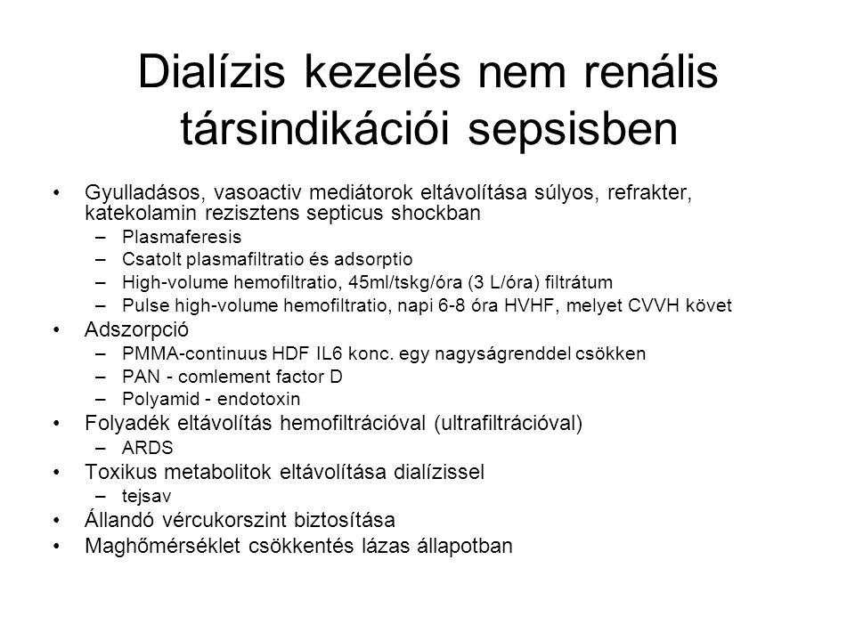 Dialízis kezelés nem renális társindikációi sepsisben