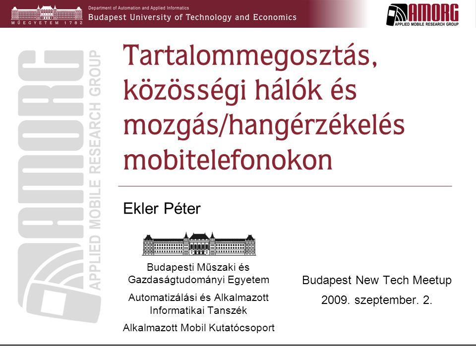 Tartalommegosztás, közösségi hálók és mozgás/hangérzékelés mobitelefonokon