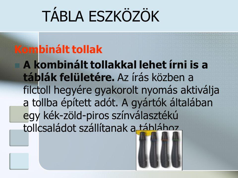 TÁBLA ESZKÖZÖK Kombinált tollak