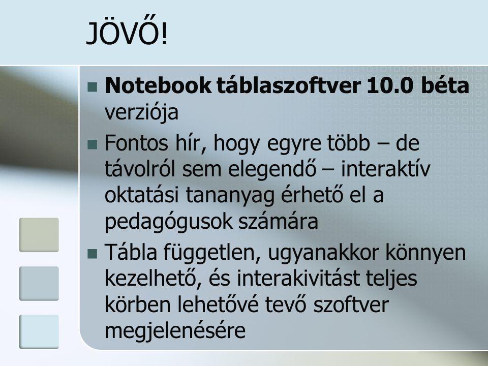 JÖVŐ! Notebook táblaszoftver 10.0 béta verziója