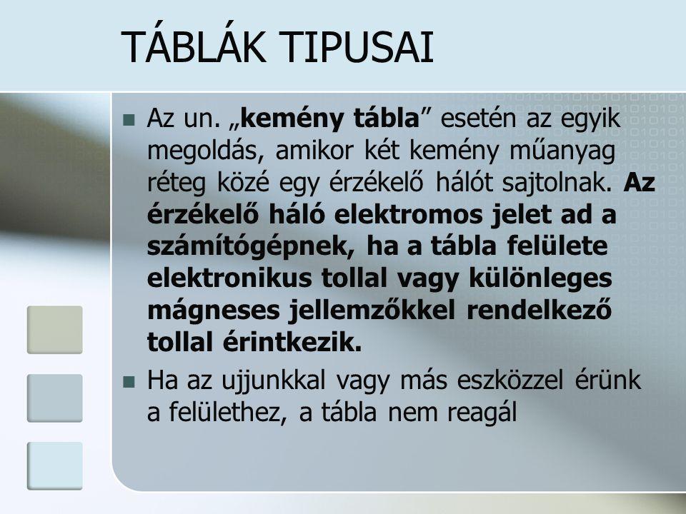 TÁBLÁK TIPUSAI