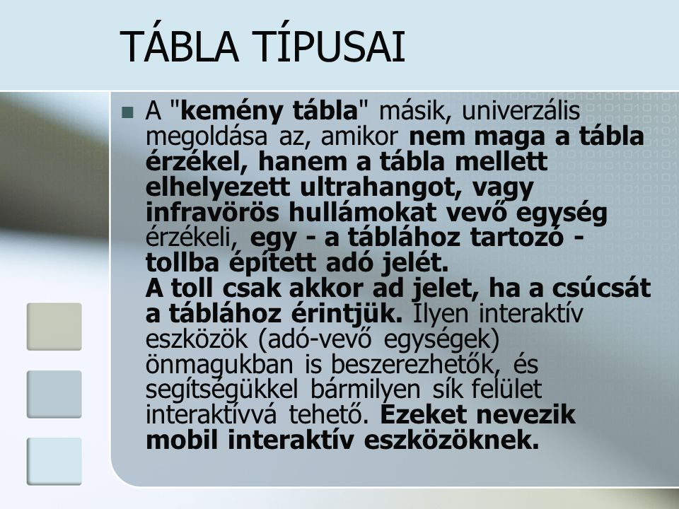 TÁBLA TÍPUSAI