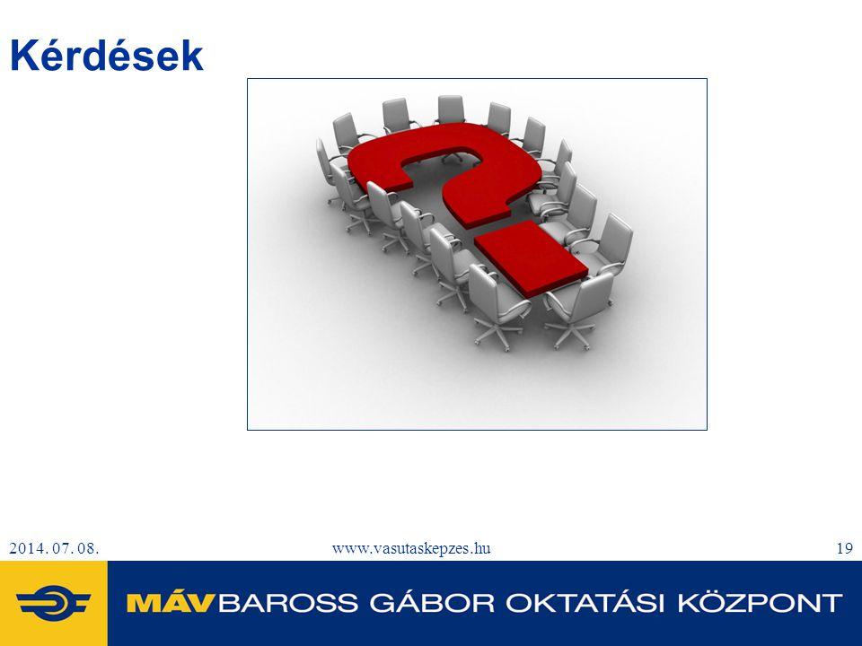 Kérdések 2017.04.04. www.vasutaskepzes.hu