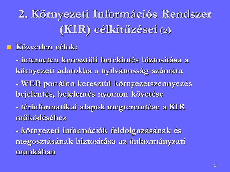 2. Környezeti Információs Rendszer (KIR) célkitűzései (2)