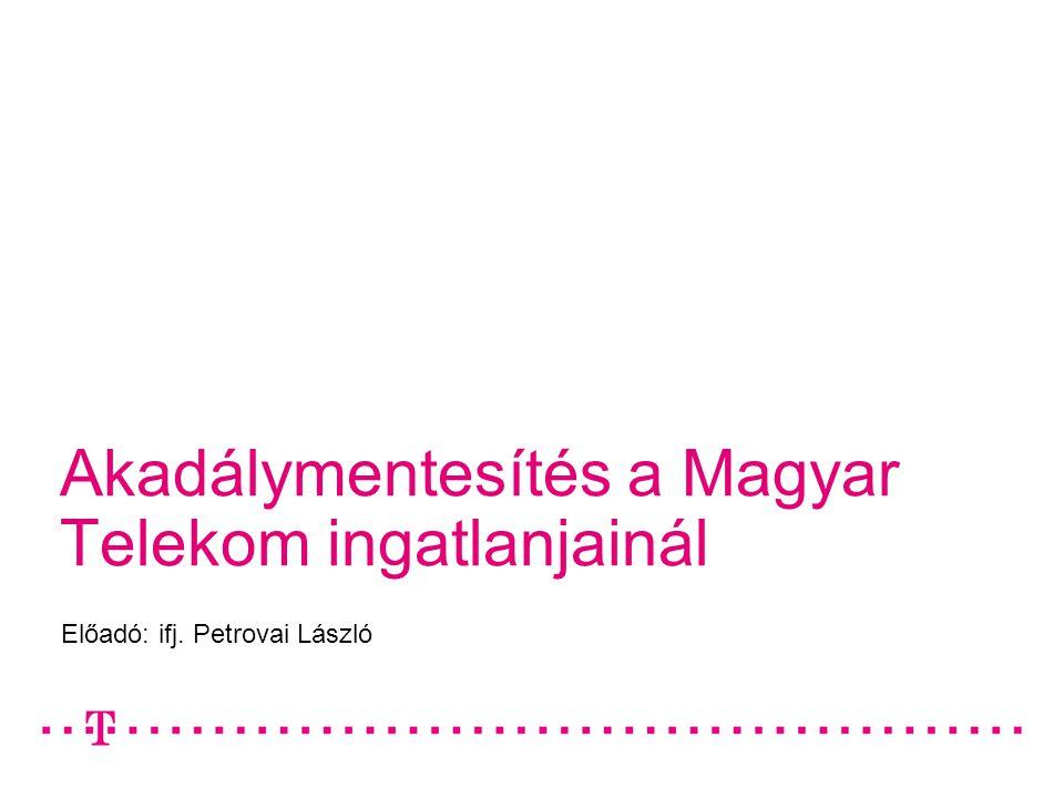 Akadálymentesítés a Magyar Telekom ingatlanjainál