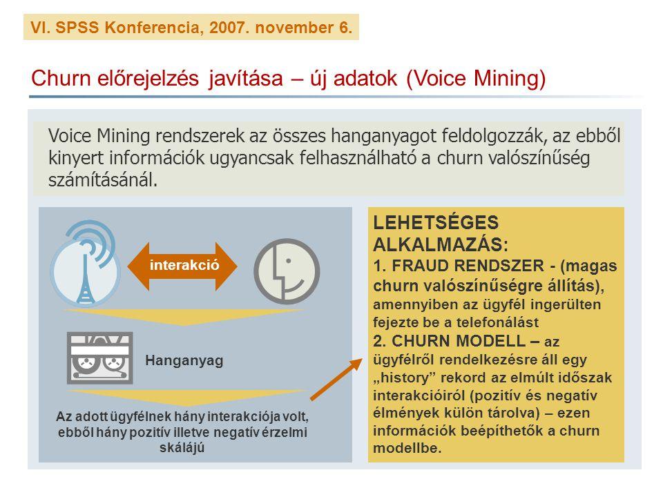 Churn előrejelzés javítása – új adatok (Voice Mining)