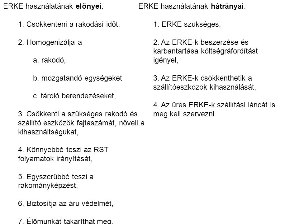ERKE használatának előnyei: