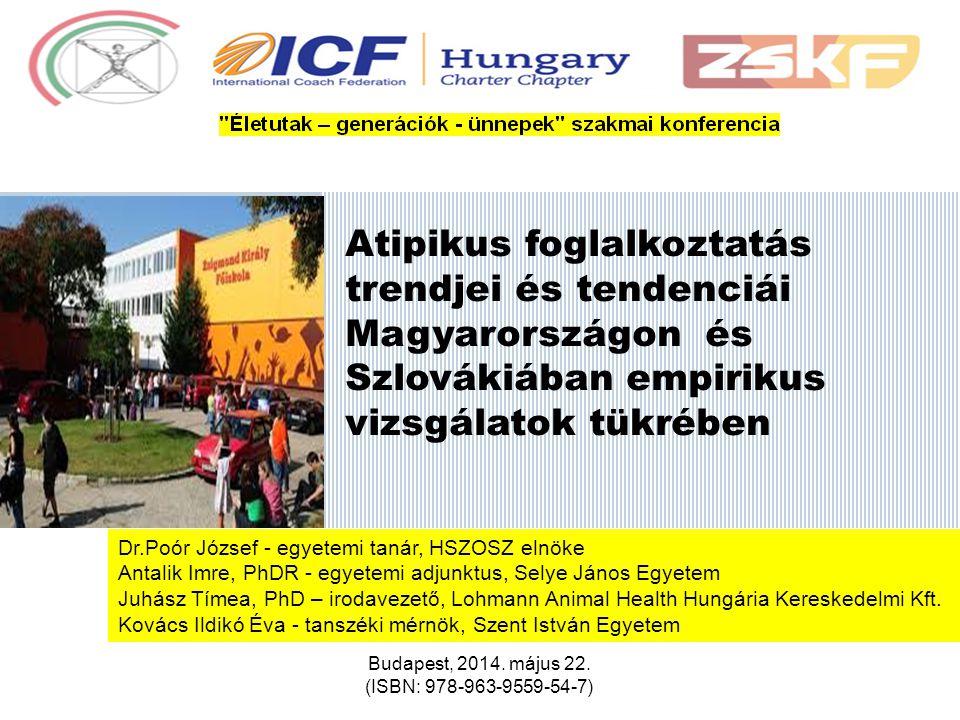 Atipikus foglalkoztatás trendjei és tendenciái Magyarországon és Szlovákiában empirikus vizsgálatok tükrében