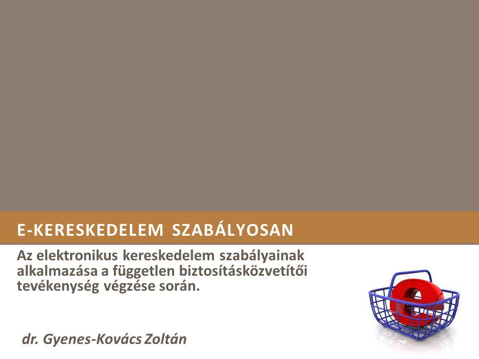 E-KERESKEDELEM SZABÁLYOSAN